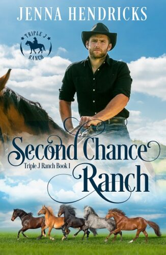 Triple J Ranch Book 1: Second Chance Ranch
