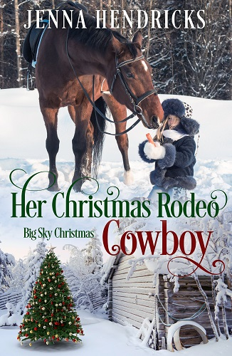 Big Sky Christmas Book 2: Her Christmas Rodeo
